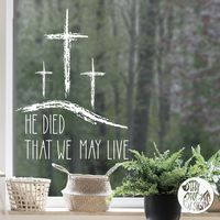 'He Died' Easter Window Decal - Chalk effect - Large / Read from inside